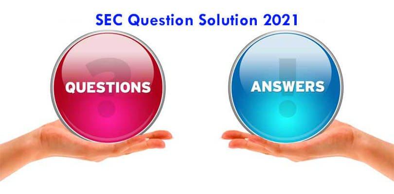 SEC Question Solution 2021