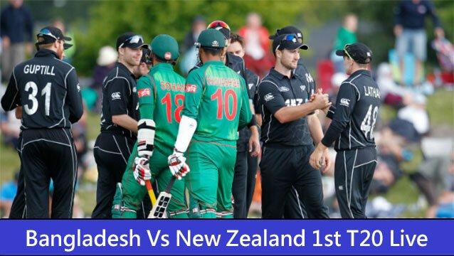 Bangladesh Vs New Zealand 1st T20 Live