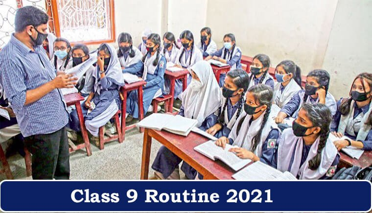 Class 9 Routine 2021