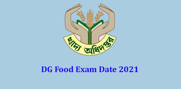 DG Food Exam Date 2021