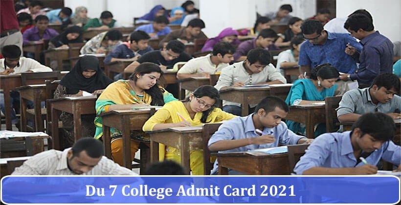 DU 7 College Admit Card 2021