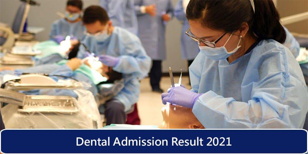 Dental Admission Result 2021 Live
