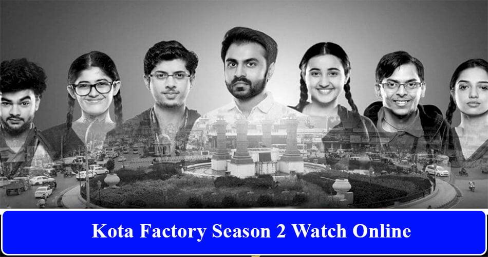 Kota Factory Season 2 Online Watch