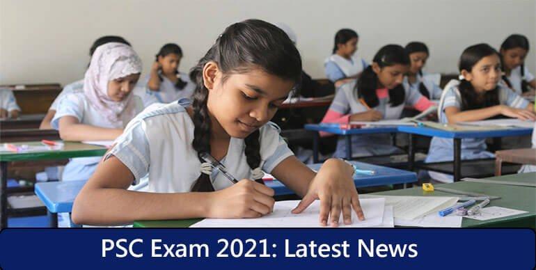 PSC Exam 2021 News