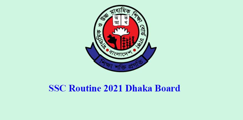 SSC Routine 2021 Dhaka Board