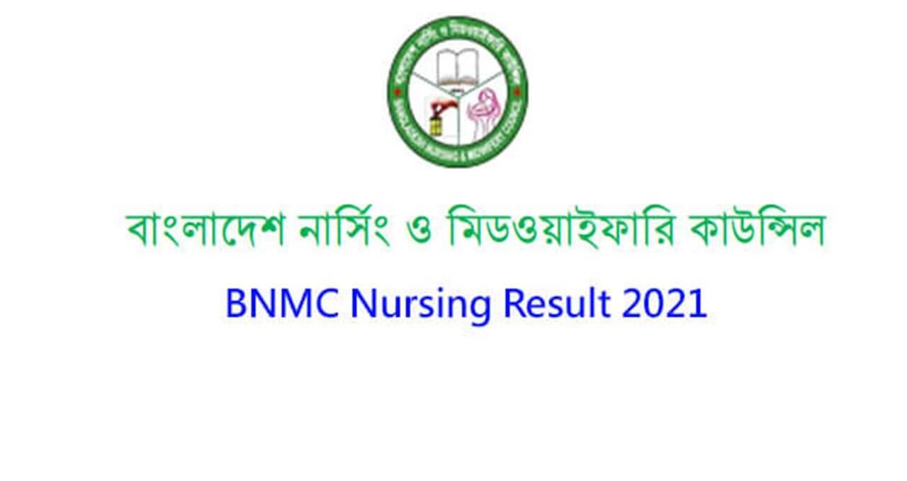 BNMC Nursing Result 2021 BD