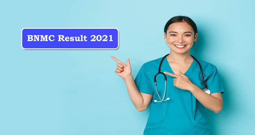 BNMC Result 2021 Update News