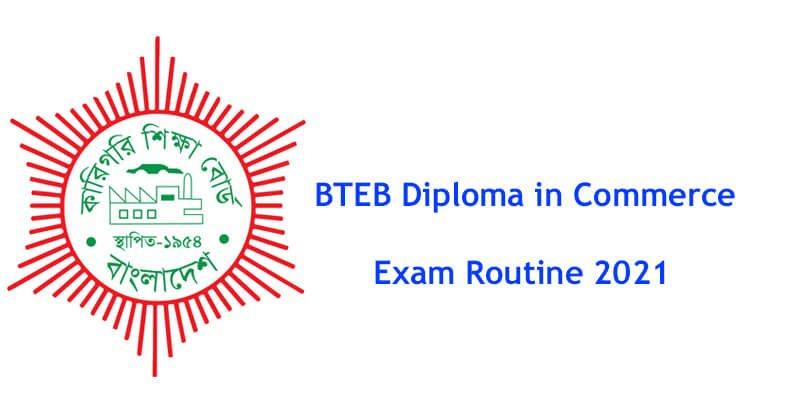 BTEB Diploma in Commerce Exam Routine 2021