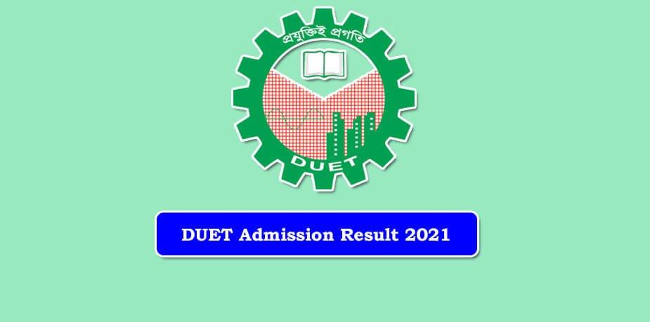 DUET Admission Result 2021 Published
