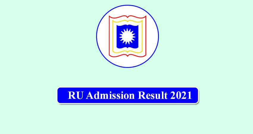 RU Admission Result 2021 Top Stories