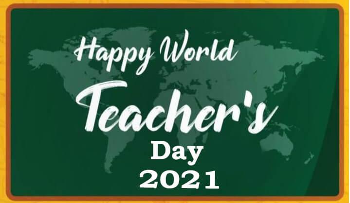 World Teachers Day 2021